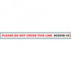WHITE DO NOT CROSS - 800MM X 80MM SOCIAL DISTANCING STRIPS